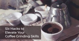 Tips to grind coffee at home